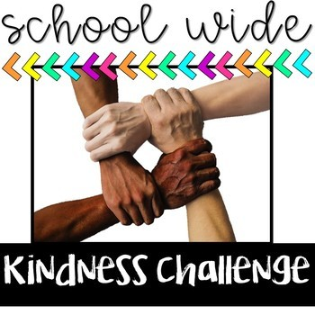 Kindness Challenge - School Wide