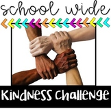 Kindness Challenge - School Kindness Week