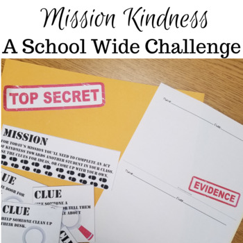 Kindness Challenge School Wide: Spy Themed