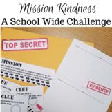 Kindness Challenge School Wide: Spy Themed