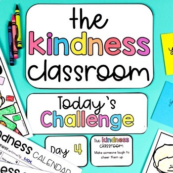 Kindness Classroom Challenge + Calendars - Social Emotional Learning SEL