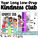 Year Long Kindness Club Bundle: Anti-Bullying (Back to School)