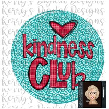 Kindness Club Worksheets & Teaching Resources | Teachers Pay Teachers