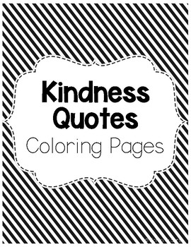 Kindness Coloring Pages By Teaching With Miss S Tpt