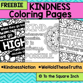 Kindness Coloring Pages KindnessNation WeHoldTheseTruths