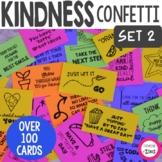 Kindness Confetti® Cards- SET 2 - Kindness Activity