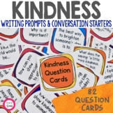 Kindness Writing Prompts and Discussion Starters - Kindnes