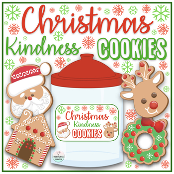 Kindness Cookies Activity - Practice Giving Kindness!