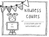 Kindness Counts: A Classroom Book for World Kindness Day