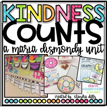 Kindness Counts: A Unit Using Maria Dismondy Books!