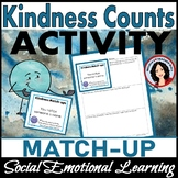Kindness Counts Activity Match-up Morning Meeting Social Emotional Learning