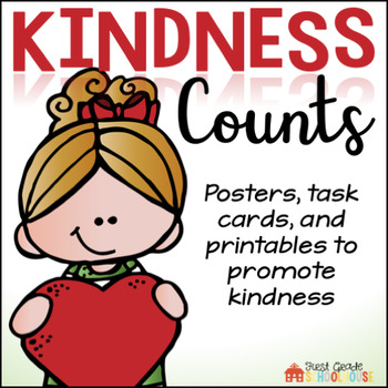 Kindness Counts Posters, Task Cards, and Activities