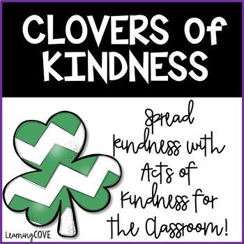 Kindness Clovers - SPREAD KINDNESS! - St. Patrick's Day Activity (shamrocks)