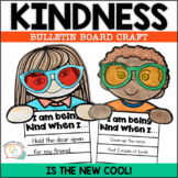 Kindness Craft and Bulletin Board - Kindness is the New Cool