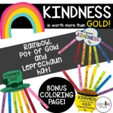 Kindness is worth more than GOLD Craftivity for St. Patrick's Day!