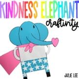 Kindness Elephant Craft Kindness Craftivity Golden Rule