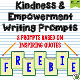 Kindness & Empowerment Writing Prompts