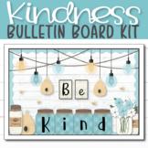 Kindness Farmhouse Classroom Bulletin Board, Door Decor, &