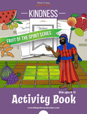 Kindness: Fruit of the Spirit Activity Book & Lesson Plan
