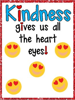 Kindness Gives Us All The Heart Eyes Poster