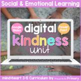 Kindness: Gratitude, Generosity, & Bucket Filling | DIGITAL 3-5 Google & PPT