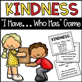 "Kindness ""I Have, Who Has"" Activity Cards"