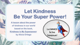 Kindness Is My Superpower MINDFULNESS EMPATHY SEL LESSON 2 Video & Activity PBIS