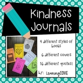 Kindness Journals! - 16 quotes and posters to reflect, write and discuss!