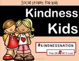 Social Skill Stories: Kindness Kids #Kindnessnation