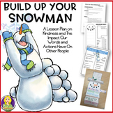 Kindness Lesson--Build Up Your Snowman