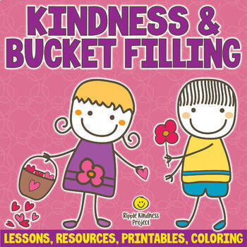 KINDNESS ACTIVITIES with Bucket Filler Coloring Pages Anti-Bullying Worksheets