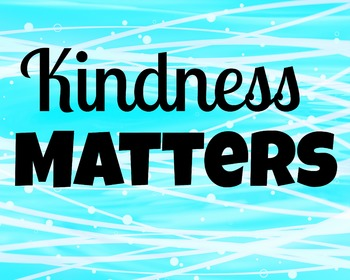 Kindness Matters Aqua