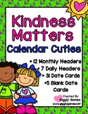 Kindness Matters Full Year Calendar Cuties