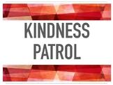 Kindness Patrol