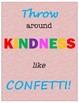 Kindness Posters, Tickets, Calendar, & Random Acts List