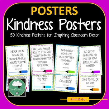 Kindness Posters - 50 Great Inspirational Quotes on Kindness for Classrooms