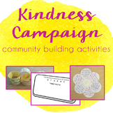 Kindness Campaign - Community & Team Building Activities BUNDLE