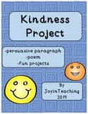 Kindness Project: persuasive paragraph, poem- National Kin