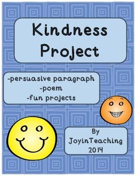Kindness Project: persuasive paragraph, poem- National Kin
