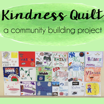 Kindness Quilt - A Community Building Project