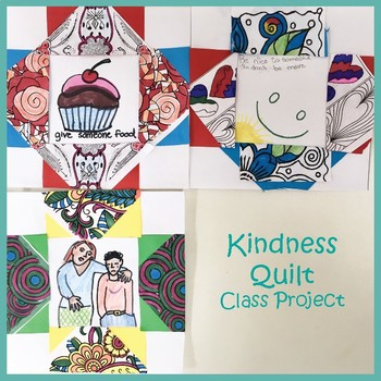 Kindness Quilt Collaborative Class Project