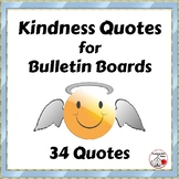 KINDNESS QUOTES for Bulletin Boards + FRIENDSHIP Quotes   Character Education