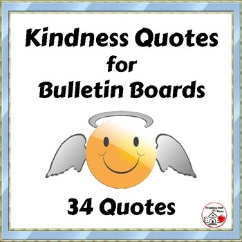 Kindness Quotes For Bulletin Boards Friendship Quotes Character