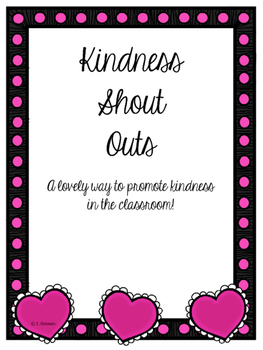 Kindness Shout Outs