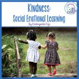 Kindness: Social Emotional Learning