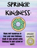 Kindness: Sprinkle Kindness (Activities to promote kindness in schools)