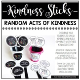 Kindness Sticks: Random Acts of Kindness