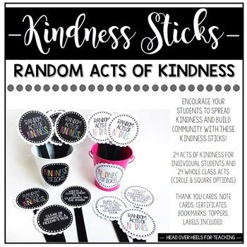 Kindness Sticks: Random Acts of Kindness