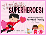Kindness Superheroes: Promoting Kindness and Empathy in the Classroom