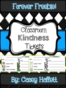 Kindness Tickets {Forever Freebie}